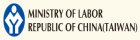 Minstry of Labor Republic of China(Taiwan)